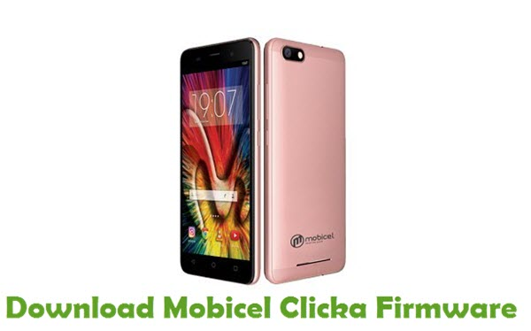 Download Mobicel Clicka Stock ROM