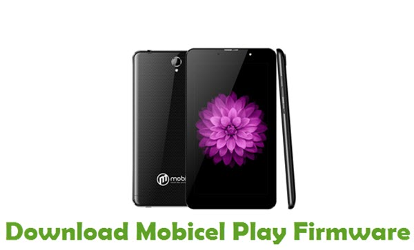 Mobicel Play Stock ROM