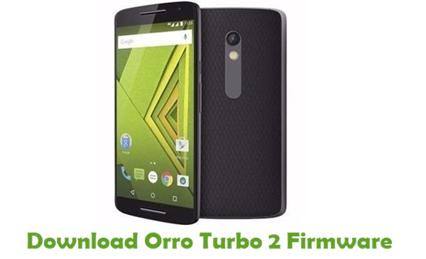 Orro Turbo 2 Stock ROM