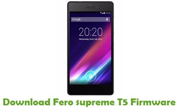 Fero supreme T5 Stock ROM