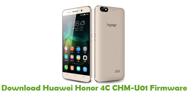 Download Huawei Honor 4C CHM-U01 Stock ROM