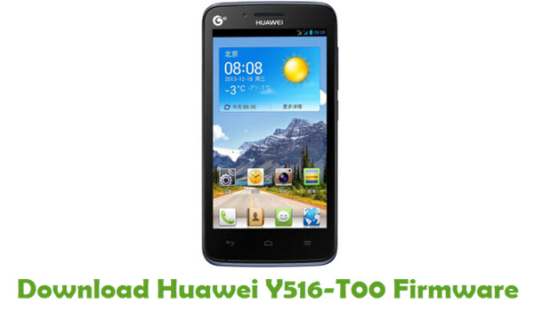 Download Huawei Y516-T00 Stock ROM