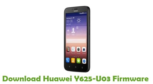 Download Huawei Y625-U03 Stock ROM