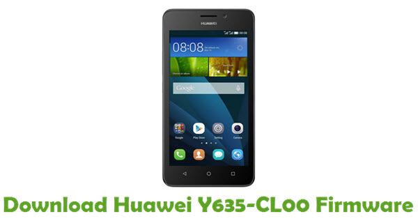 Download Huawei Y635-CL00 Stock ROM