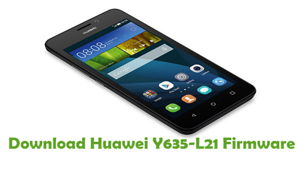 Download Huawei Y635-L21 Stock ROM