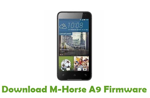 Download M-Horse A9 Stock ROM