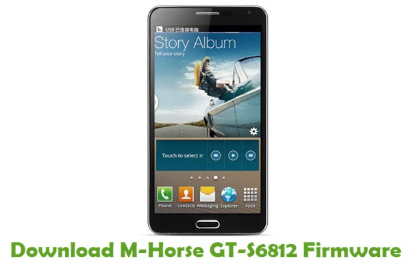 Download M-Horse GT-S6812 Firmware