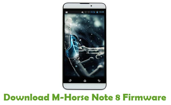 Download M-Horse Note 8 Firmware