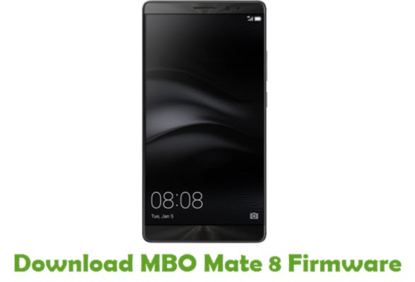 MBO Mate 8 Stock ROM