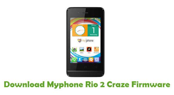Download Myphone Rio 2 Craze Stock ROM