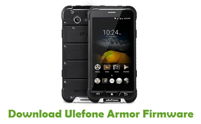Download Ulefone Armor Firmware