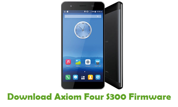 Axiom Four S300 Stock ROM