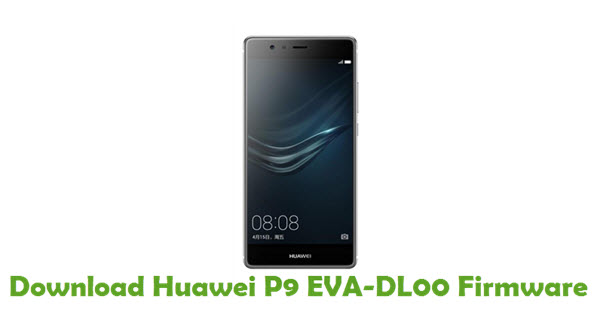 Download Huawei P9 EVA-DL00 Stock ROM