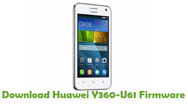 Download Huawei Y360-U61 Stock ROM