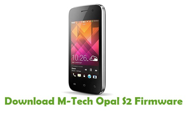 Download M-Tech Opal S2 Stock ROM