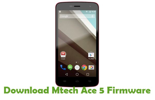 Download Mtech Ace 5 Stock ROM