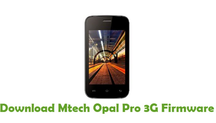 Download Mtech Opal Pro 3G Stock ROM