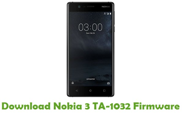 Download Nokia 3 TA-1032 Stock ROM