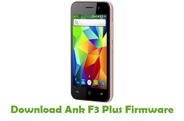 Download Ank F3 Plus Stock ROM