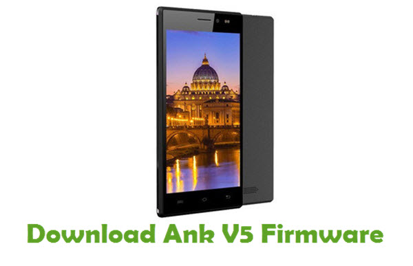 Download Ank V5 Stock ROM