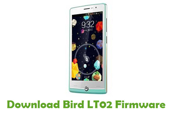 Bird LT02 Stock ROM