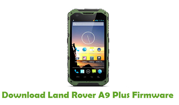 Land Rover A9 Plus Stock ROM