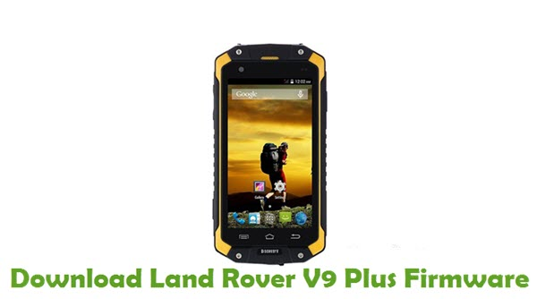 Land Rover V9 Plus Stock ROM