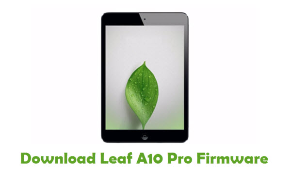 Leaf A10 Pro Stock ROM