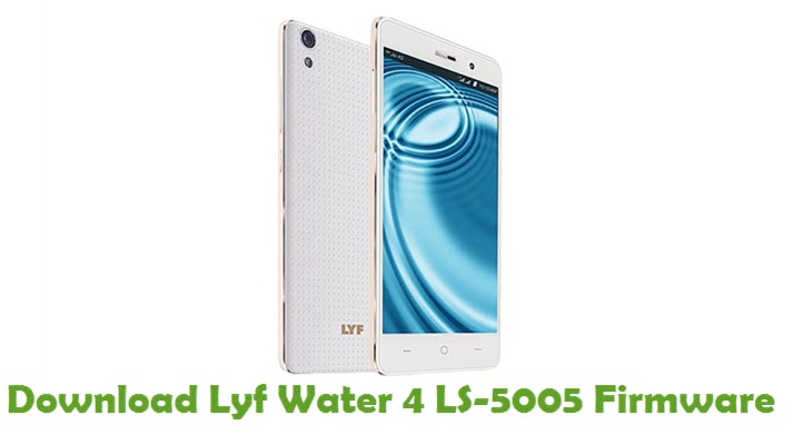 Download Lyf Water 4 LS-5005 Firmware