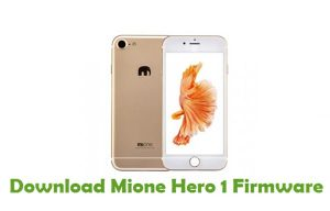 Download Mione Hero 1 Firmware - Android Stock ROM Files