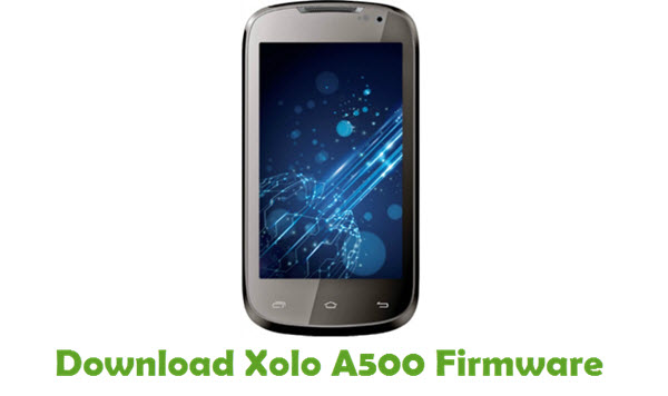 Xolo A500 Stock ROM