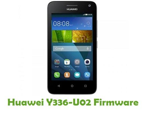 Download Huawei Y336-U02 Stock ROM