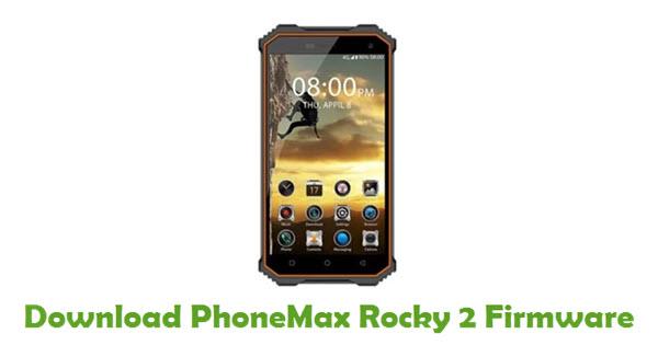 PhoneMax Rocky 2 Stock ROM