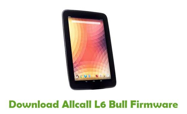 Allcall L6 Bull Stock ROM