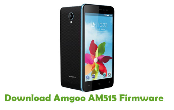 Download Amgoo AM515 Stock ROM