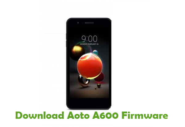 Download Aoto A600 Stock ROM