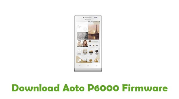 Download Aoto P6000 Firmware