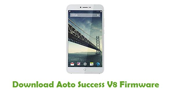 Download Aoto Success V8 Stock ROM