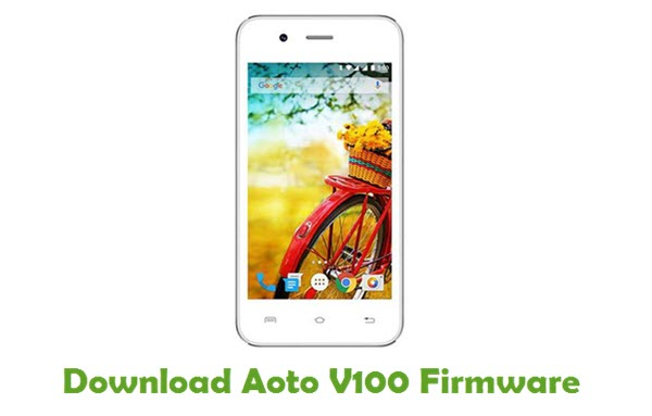 Download Aoto V100 Stock ROM