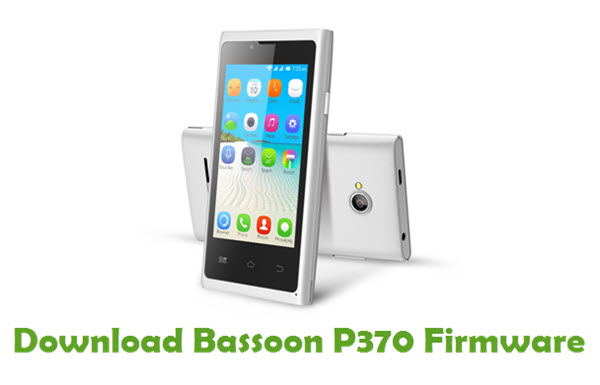 Download Bassoon P370 Stock ROM