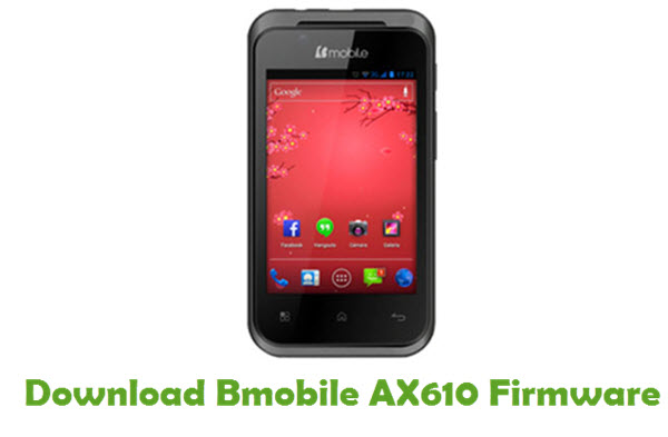 Bmobile AX610 Stock ROM