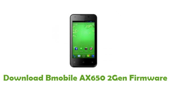 Download Bmobile AX650 2Gen Stock ROM