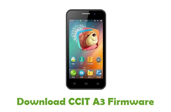 Download CCIT A3 Stock ROM