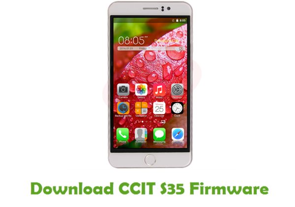 Download CCIT S35 Stock ROM