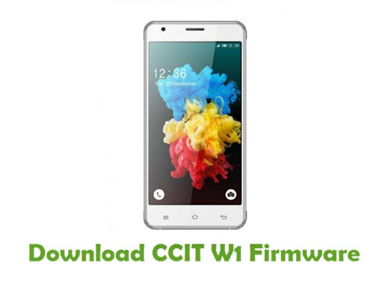 Download CCIT W1 Stock ROM