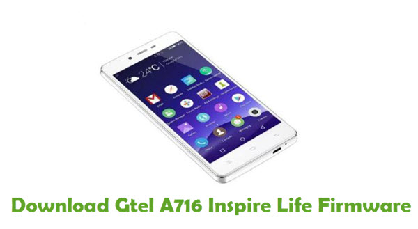 Download Gtel A716 Inspire Life Firmware