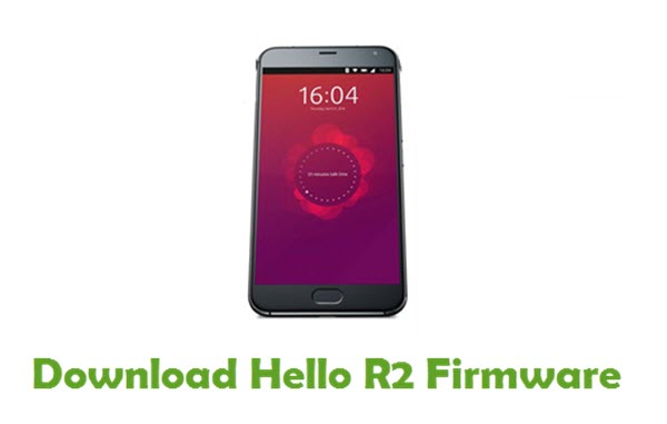 Download Hello R2 Stock ROM