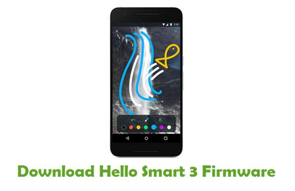 Download Hello Smart 3 Stock ROM
