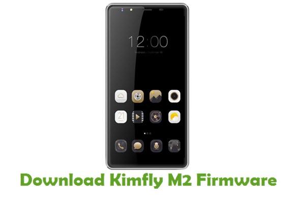 Download Kimfly M2 Stock ROM