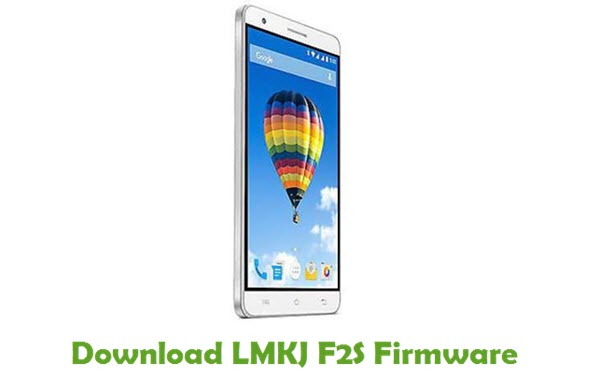 LMKJ F2S Stock ROM